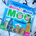 The Magical Adventures of Minnie & Maxie Moo in London by Leanne & Paul Matthews