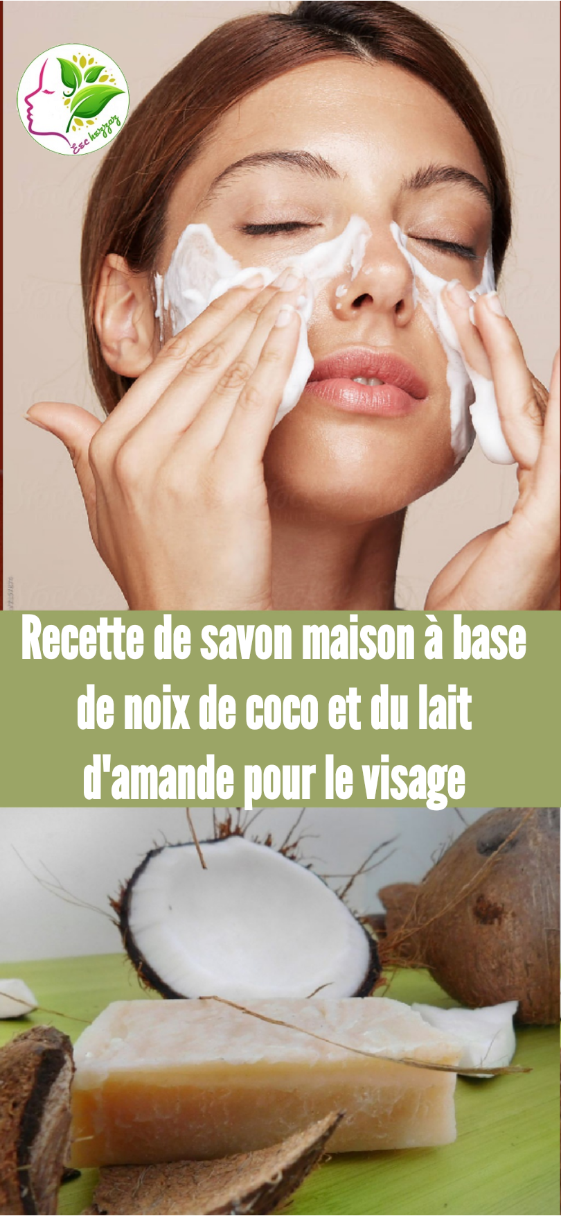 Recette de savon maison à base de noix de coco et du lait d'amande pour le visage