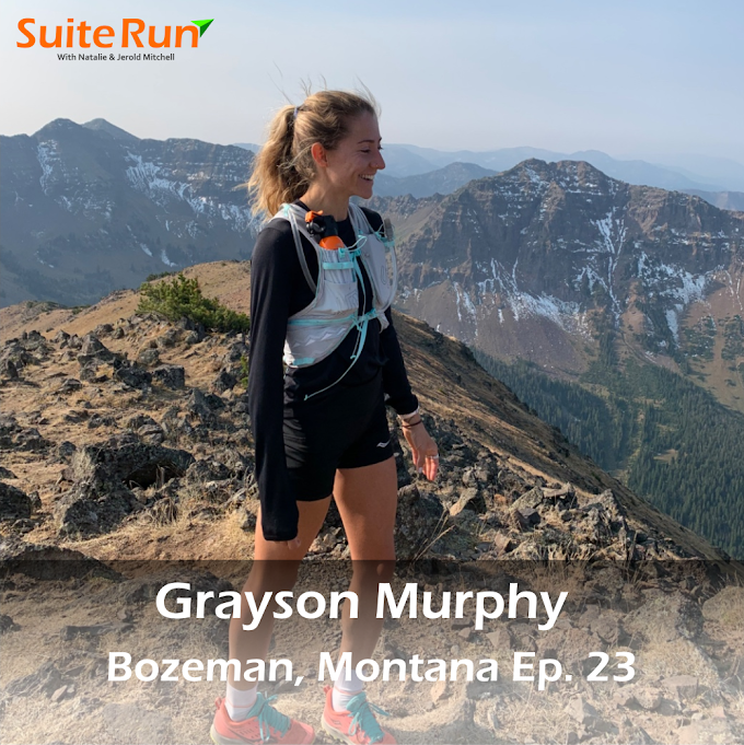 23 | Bozeman, MT with Grayson Murphy: Running In The Rugged, Wild West