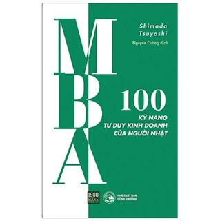 MBA - 100 Kỹ Năng Tư Duy Kinh Doanh Của Người Nhật ebook PDF-EPUB-AWZ3-PRC-MOBI