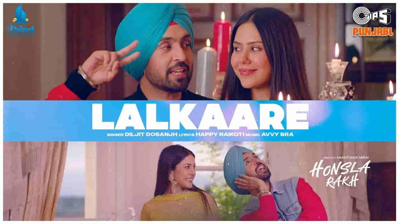 Lalkaare lyrics Diljit Dosanjh Honsla rakh Punjabi Song