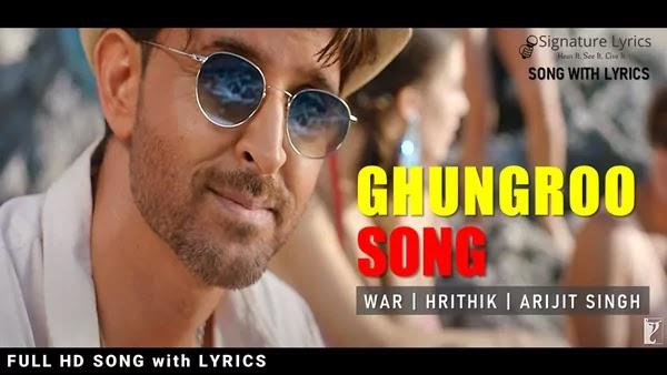 Ghungroo Lyrics - Arijit Singh - WAR