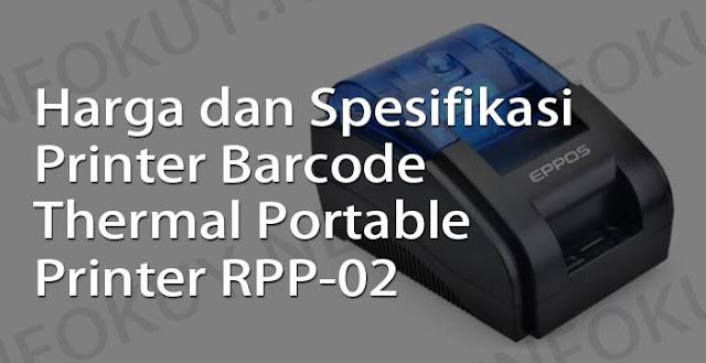 harga dan spesifikasi printer barcode thermal portable printer rpp-02