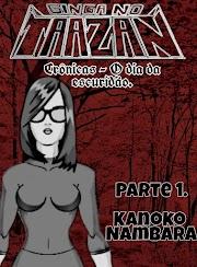 Ginga no Taazan - Crônicas - Parte 1 - Kanoko Nambara.
