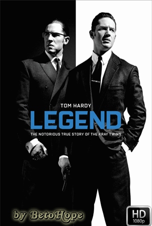 Legend [2015] [Latino-Ingles] HD 1080P [Google Drive] GloboTV