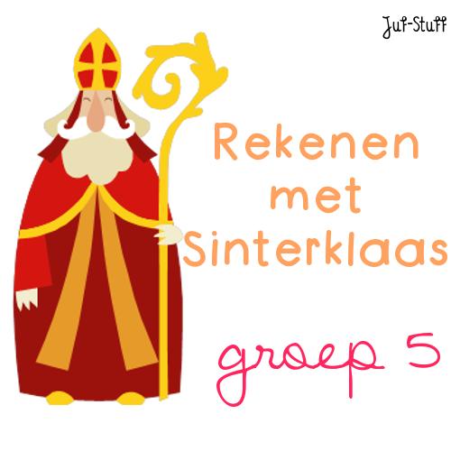 Verrassend Juf-Stuff: Rekenen met Sinterklaas - groep 5 EE-24