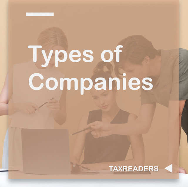 Types of Companies in india under Companies Act 2013 | Types of companies in india | indian comapanies