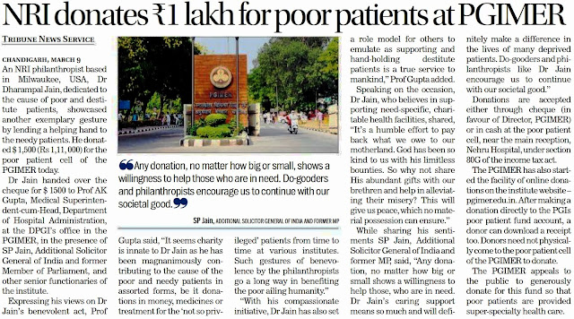 "NRI donates ₹1 lakh for poor patients at PGIMER | ""Any donation, no matter how big or small, shows a willingness to help those who are in need. Do-gooders and philanthropists encourage us to continue with our societal good."" - Satya Pal Jain, Ex-MP"