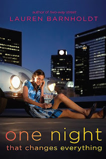 One night that changes everything   Lauren Barnholdt