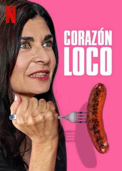 Corazón loco (2020) NF WEB-DL 1080p Latino