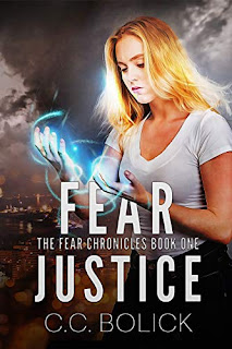 Fear Justice - YA Urban Fantasy by C.C. Bolick