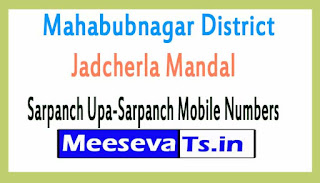 Jadcherla Mandal Sarpanch Upa-Sarpanch Mobile Numbers List Mahabubnagar District in Telangana State