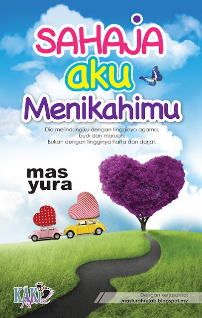 Review Novel Terbaru 2016 - NOVEL SAHAJA AKU MENIKAHIMU