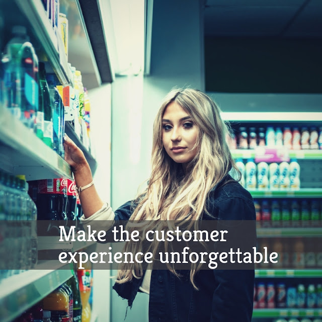 Make the customer experience unforgettable