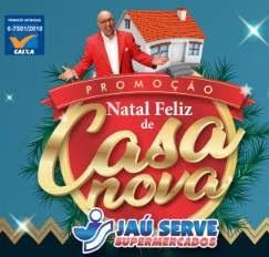 Cadastrar Promoção Jaú Serve Supermercados Natal 2018 Casa Nova