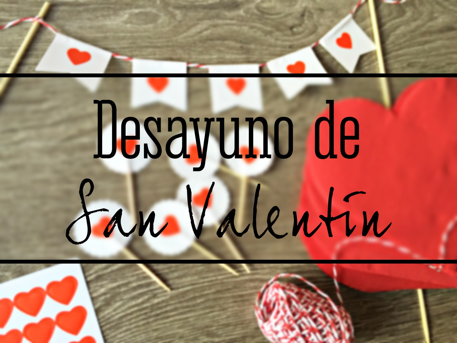Llega San Valentín