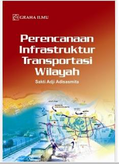 Jual Perencanaan Infrastuktur Transportasi Wilayah - DISTRIBUTOR BUKU YOGYA | Tokopedia: