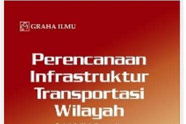 Jual Perencanaan Infrastuktur Transportasi Wilayah - DISTRIBUTOR BUKU YOGYA | Tokopedia