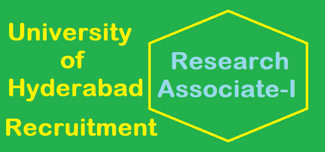 TS Jobs, University of Hyderabad Recruitment, Research Associate Posts, Walk-in Interview