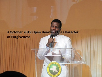 3 October 2019 Open Heaven - The Character of Forgiveness