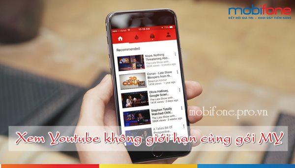 Xem Youtube thả ga cùng gói MY Mobifone