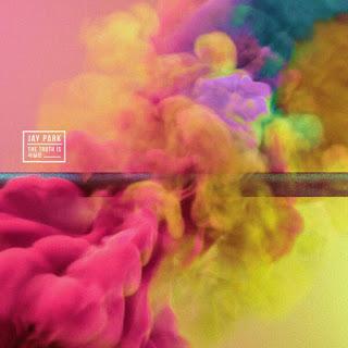 Lirik dan Terjemahan 'The Truth Is' – Jay Park