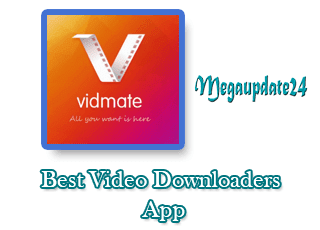 Best Video Downloader, Best Video Downloader apk, vidmate apk download
