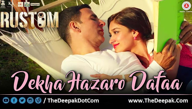 Dekha Hazaro Dafaa Hindi song by Arijit Singh, Palak Muchhal from movie Rustom