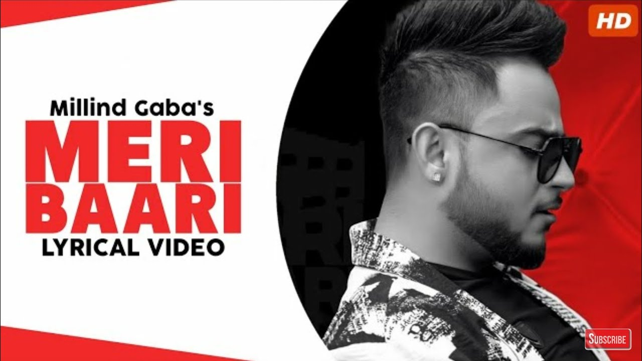Meri Bari Lyrics By Millind Gaba
