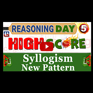 Syllogism New Pattern | Day 5 | Reasoning | Latest Tricks | IBPS RRB 2017