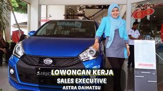 Lowongan Kerja Sales Executive Astra Daihatsu Pontianak