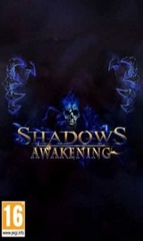 5b6dc080ae653a72f46d5014 - Shadows Awakening Update v1.12-CODEX