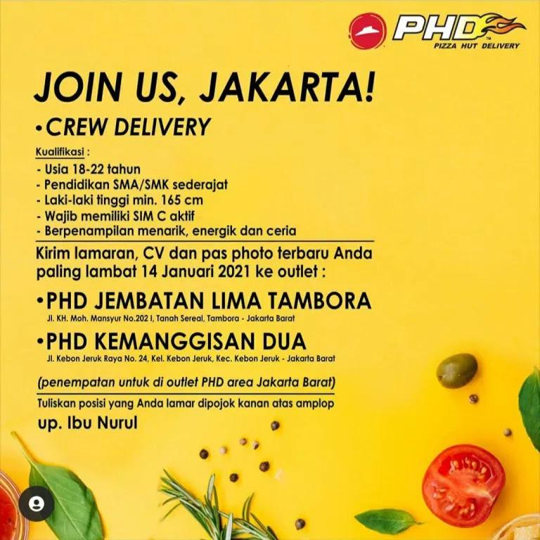 Lowongan Kerja Phd Pizza Hut Delivery Jakarta Barat Januari 2021 Lowongankerjacareer Com