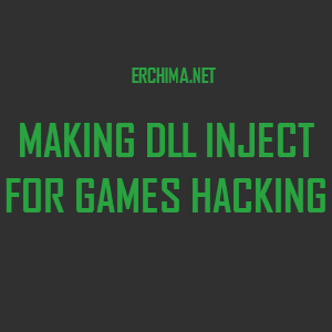 DLL Inject for Games Hacking Guides