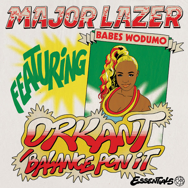 Major Lazer - Orkant / Balance Pon It (feat. Babes Wodumo & Taranchyla) - Single Cover