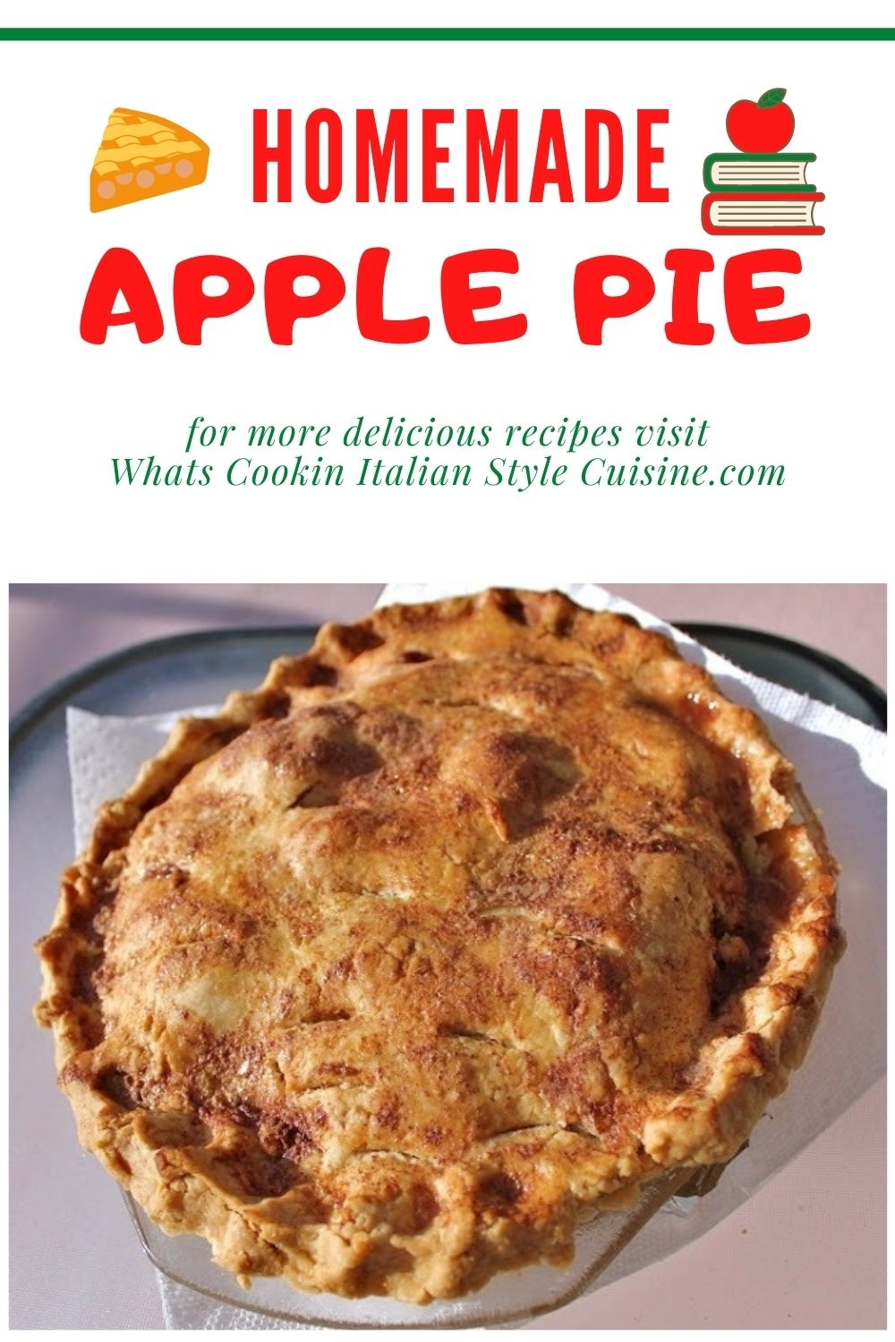 this is a pin for later how to make homemade apple pie