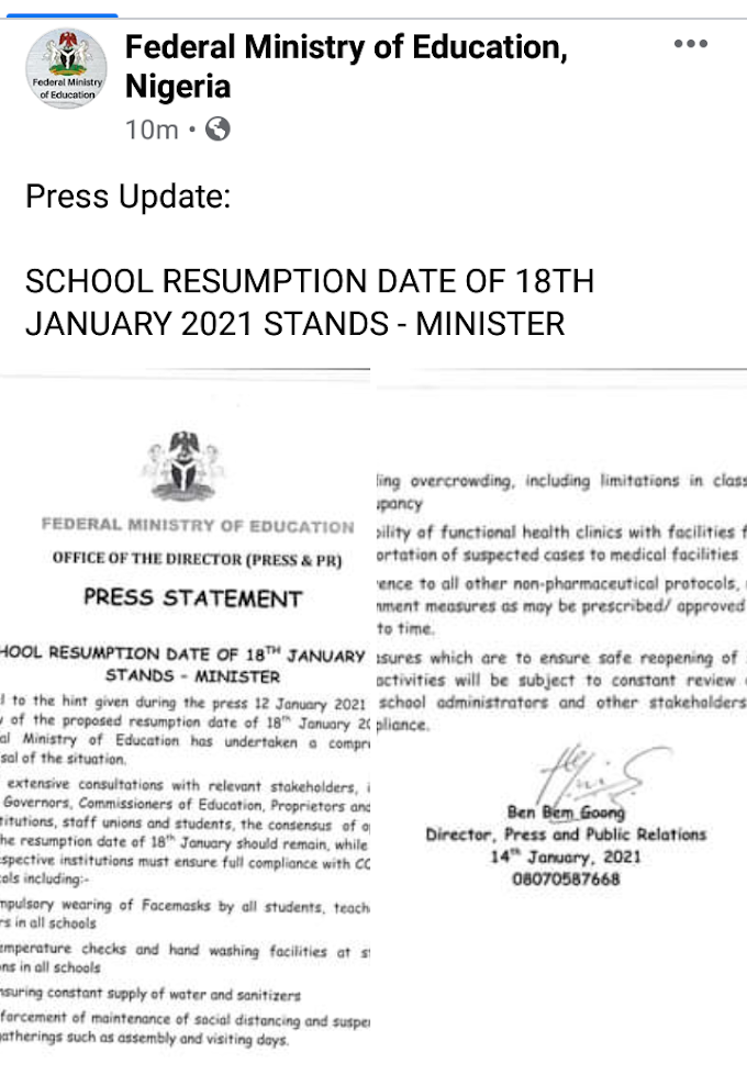 Press Update:  SCHOOL RESUMPTION DATE OF 18TH JANUARY 2021 STANDS - MINISTER