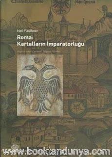 Neil Faulkner - Roma, Kartalların İmparatorluğu