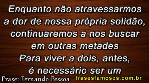Texto de Fernando Pessoa sobre Solidão e Amor