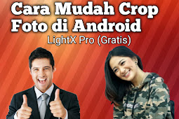 Cara Memotong Gambar dengan LightX Pro di Android