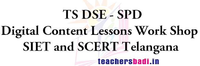 Digital Content Lessons, Work Shop,SIET-SCERT Telangana