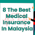 Best Medical Insurance in Malaysia