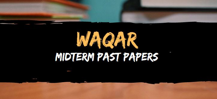 waqar midterm papers