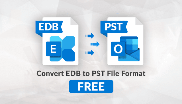 How to Convert EDB to PST File Format - Step By Step Guide
