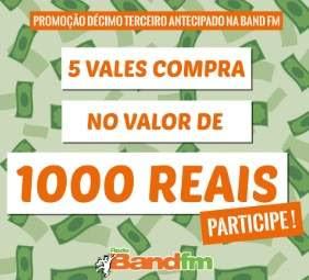 Cadastrar Promoção Band FM Décimo Terceiro Antecipado - Mil Reais