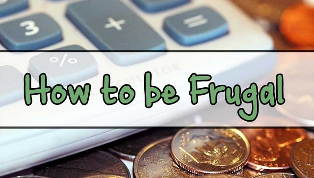 how to be frugal on a daily basis