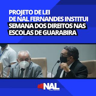 Vereador Nal quer Semana dos Direitos nas Escolas de Guarabira