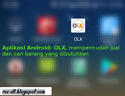 Ikon aplikasi OLX - jual dan cari barang dengan mudah - rev-all.blogspot.com
