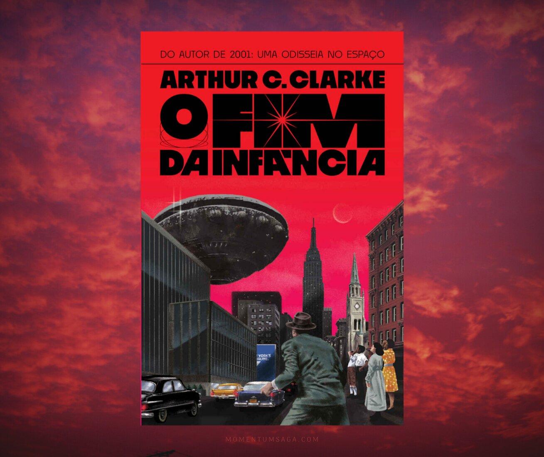 Resenha: O fim da infância, de Arthur C. Clarke