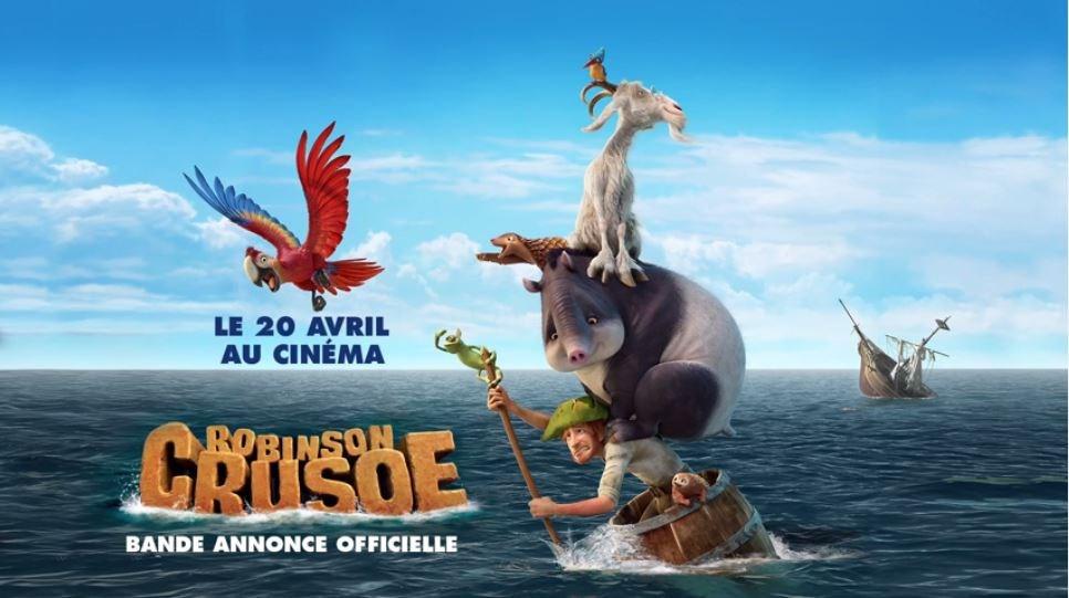 Animation : Robinson Crusoé au cinéma le 20 avril